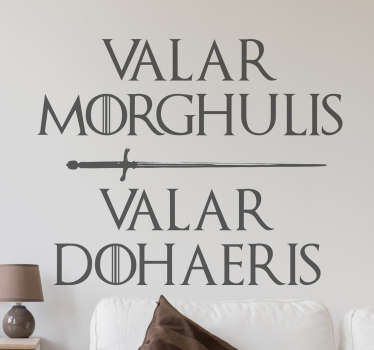 Sticker van de bekende hit serie van HBO; Game of Thrones, met de tekst Valar Morghulis en Valar Dohaeris.