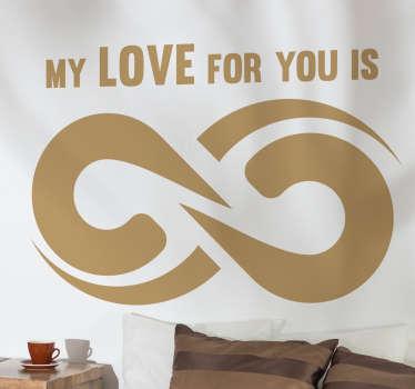 Naklejka znak nieskończoności My Love for you is
