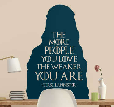Tv series wall sticker inspire by game of throne, designed with the silhouette image of a Cersei character and her quote.