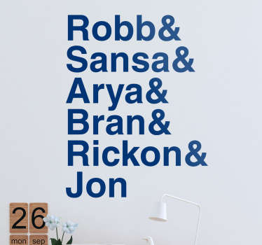 The TV series wall sticker with the names of all siblings of the Stark family reminds us how important they are in the Game of Thrones series!