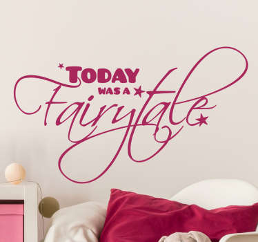 "cooles Wandtattoo mit dem Titel des beliebten Taylor Swift Songs ""Today was a fairytale"""