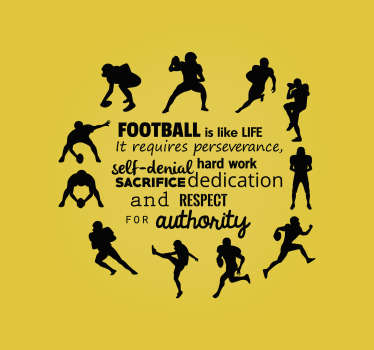 This wall sticker describes what many people think, and that is that football is life. +10,000 satisfied customers. High quality materials.