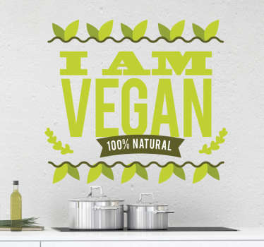 "Vegan and Proud? Decorate your Kitchen with our Sticker ""I am Vegan"" and enjoy the quality of the sticker like you enjoy the quality of good food."
