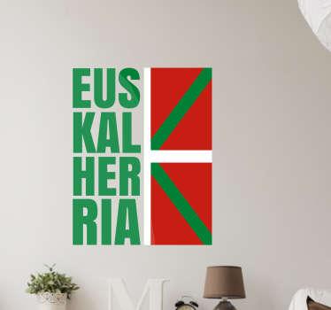 """Vinilos de banderas con una representación del emblema nacional del País Vasco junto a la traducción de su nombre en Euskera, """"Euskal Herria""""."""