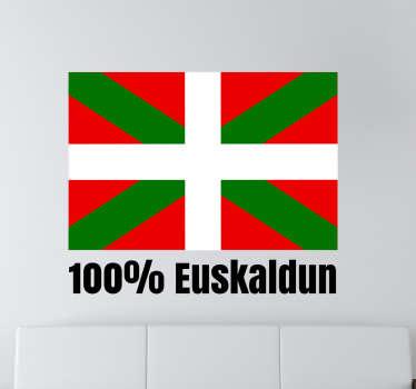 """Vinilo Bandera Euskalduna y la frase """"100% euskaldun"""" especial para los vascos de pro con la bandera tricolor de este bonito país."""