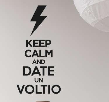 Vinilo keep calm date un voltio