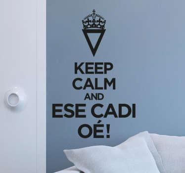 Vinilo keep calm esecadioé
