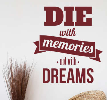 Dekorativt klistermærke die with memories