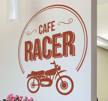 An original motorbike wall sticker to decorate any space of choice. It is featured with a motorbike image and text '' cafe racer .