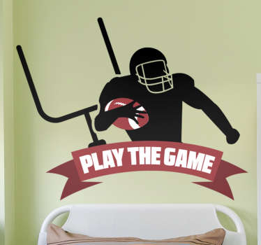 This wall sticker is perfect for anybody who is fan of the quote ´play the game´. It has the football player in different positions ready to play.