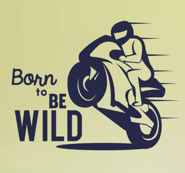 Adesivo motociclista born to be wild
