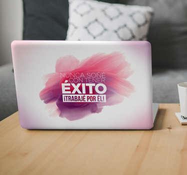 Pegatinas para portátiles con frases célebres y motivadoras que te empujarán a superarte cada día en pos de tus objetivos.