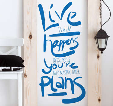 "Adesivo murale con la famosa citazione di John Lennon ""Life is what happens when you're busy making other plans"""