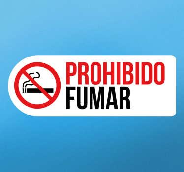 Cartel de señalización autoadhesivo para indicar si en tu empresa o tu tienda está prohibido fumar tabaco.