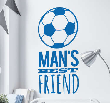 "This football sticker is the perfect gift for all your football fan friends! Featuring the text ""Man's best friend"" underneath a design of a football"