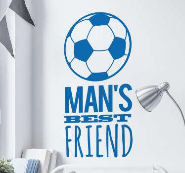 Man's Best Friend Football Sticker