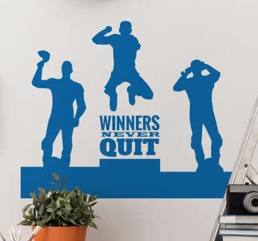"Text wall sticker for motorcycling lovers with the profile of a podium and under the test winner the English text ""the winners never give up""."