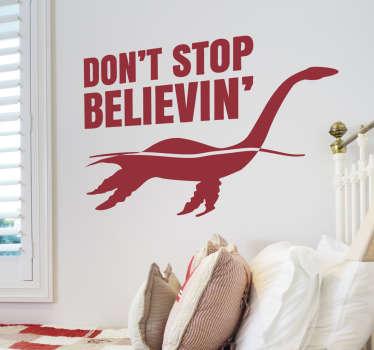 "Nessie Wall Sticker ""Don´t Stop Believin"""