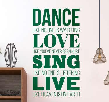 Dance Love Sing Live Wall Sticker
