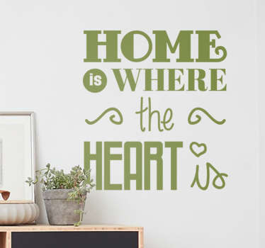 If you believe there's a difference between a house and a home, then let guests to your home know it with this decorative wall sticker!