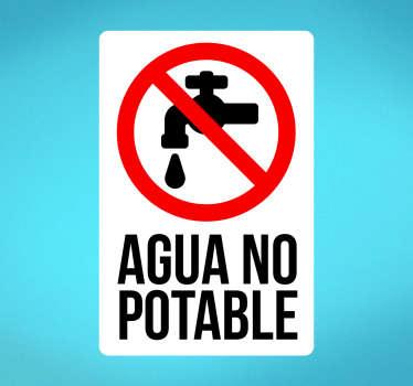 Señalización adhesiva, cartel para indicar que el agua de una fuente no es apta para el consumo.