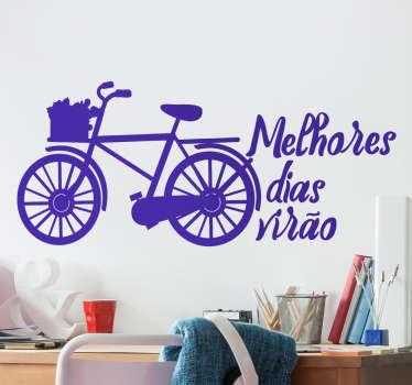 Vinil bicicleta melhores dias virão . Decora o teu quarto com este vinil autocolante decorativo por um preço muito economico.