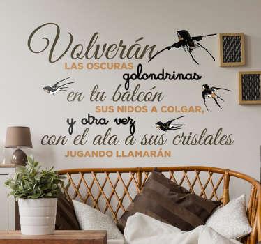 Vinilos pared con un extracto de uno de los poemas más famosos de la historia con un diseño elegante y exclusivo.