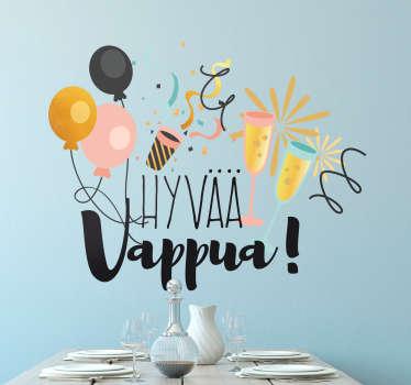 Onko vappu suosikkijuhlasi? Kiinnitä tämä hauska tarra seinällesi kansainvälisen työväen juhlapäivänä.