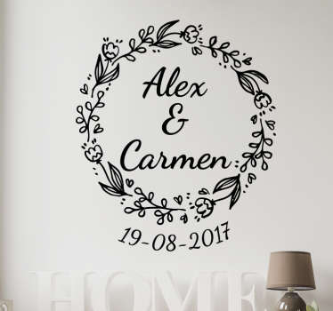 Wedding decal with a flower wreath with the names of a happy couple inside and the date of the event. A great product for this great day!