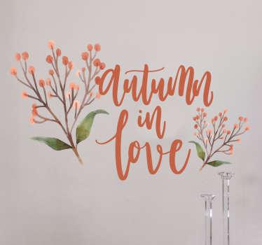 Autumn in love värillinen sisustustarra