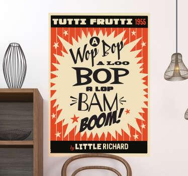 Retro tutti frutti plakat stickers, den klassiske tutti frutti plakat nu som wallsticker, lavet efter originalen i højeste vinyl kvalitet.