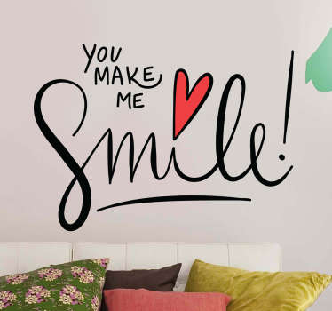 "Text wall sticker with the quote ""You make me smile"" in English with a design type lettering or handwritten calligraphy."