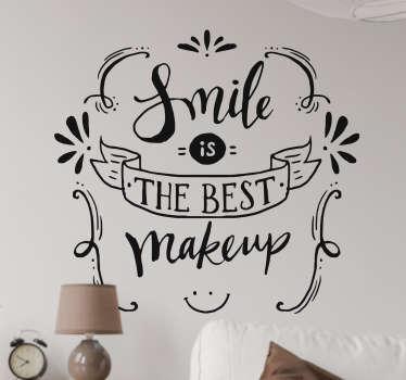 Muursticker smile is the best makeup