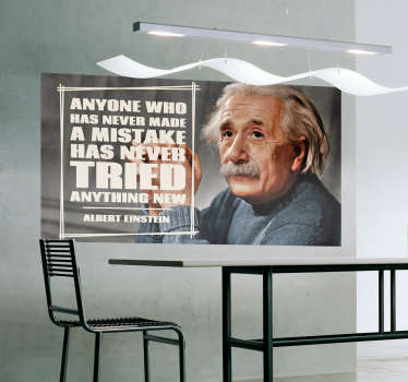 "Wandtattoo mit berühmten Zitat von Albert Einstein ""Anyone who has never made a mistake, has never tried anything new"""