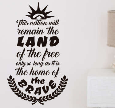 "Elmer Davis famous quote wall sticker ""This nation will remain the land of the free only so long as it is the home of the brave."""