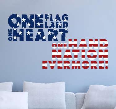 アメリカについてのオリバー・ウェンデル・ホームズの有名な引用ステッカー。 1つの旗、1つの土地、1つの心、1つの手、1つの国家の永遠の壁のステッカー。