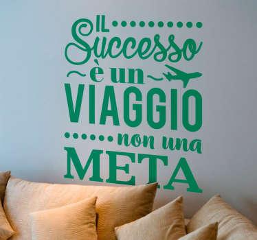 Adesivo frase motivazionale successo
