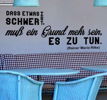 Cooles Wandtattoo mit verschiedenen Schriftarten mit einem Zitat von Rainer Maria Rilke.