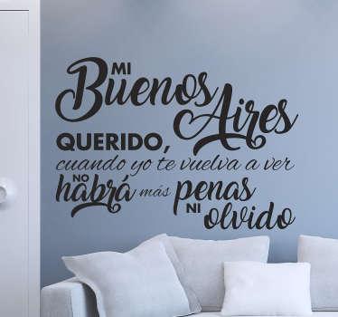 Vinilos pared con un diseño original de texto con algunos de los versos más famosos de la historia del tango argentino.