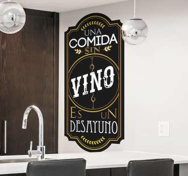 """Vinilos decorativos para la cocina con una recreación de una etiqueta de botella de vino y el texto """"una comida sin vino es un desayuno""""."""