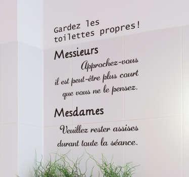Habillez les murs de votre salle de bain ou de vos toilettes avec ce sticker texte amusant. Il apportera une touche originale à votre espace.