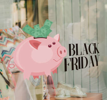 "Funny shop window vinyl sticker with a piggy bank and on its right side the words ""Black Friday"". Available in different sizes."