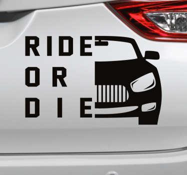 Adesivo para carro ride or die