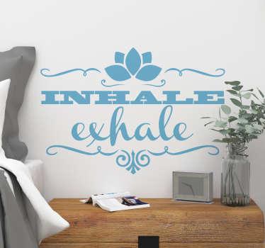 Jooga sisustustarra inhale exhale