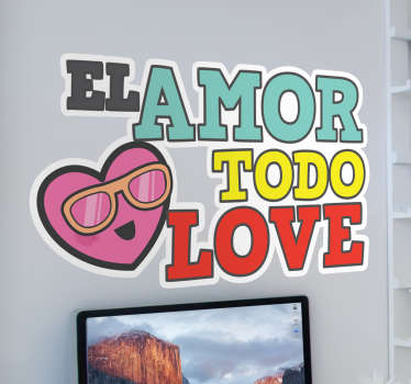 Vinilo decorativo amor todo love
