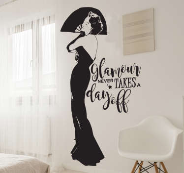"Decorate your home with this decorative wall sticker showing a ""glamorous"" woman and a quote about the importance of glamour. Long-lasting material."