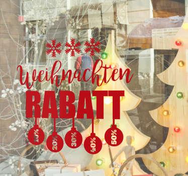 Schaufensteraufkleber für besondere Rabatte oder Weihnachtsangebote! In Ihrer Wunschfarbe erhältlich. Mit Schneeflocken und Christbaumkugeln.