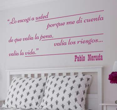 Vinilo de texto mensajes de amistad basados en unos fantásticos versos del poeta chileno Pablo Neruda.