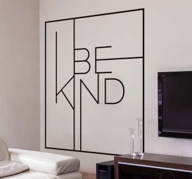 Motivational text wall sticker with the text that says '' Be kind''. It is customisable in different colours and size options.