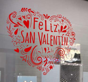"""Pegatina para escaparate formada por la ilustración de un corazón con el texto de """"Feliz San Valentín"""". Descuentos para nuevos usuarios."""